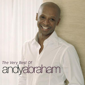 The Very Best Of – Andy Abraham